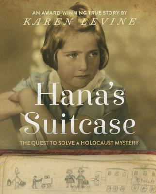 Hana's Suitcase: The Quest to Solve a Holocaust Mystery Cover Image