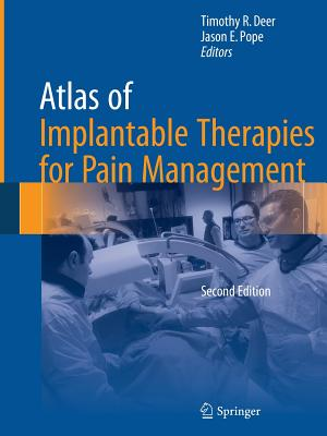Atlas of Implantable Therapies for Pain Management Cover Image