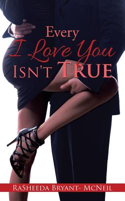 Every I Love You Isn't True Cover Image
