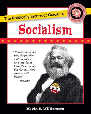 The Politically Incorrect Guide to Socialism Cover