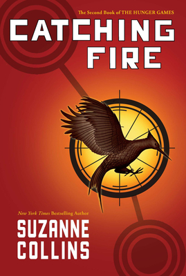 Catching Fire (Hunger Games, Book Two) Cover Image