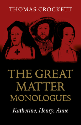 Cover for The Great Matter Monologues