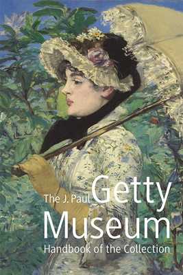 The J. Paul Getty Museum Handbook of the Collection: Eighth Edition Cover Image
