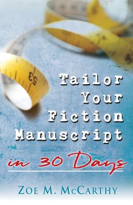 Tailor Your Fiction Manuscript in 30 Days Cover Image