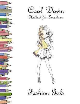 Cool Down - Malbuch Für Erwachsene: Fashion Girls Cover Image