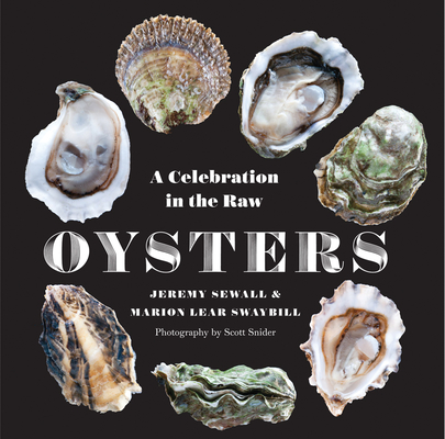 Oysters: A Celebration in the Raw Cover Image