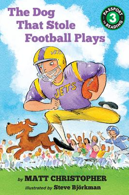 The Dog That Stole Football Plays (Passport to Reading Level 3) Cover Image