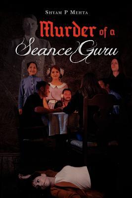 Murder of a Seance Guru Cover