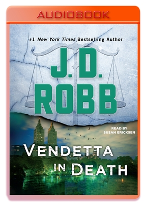 Vendetta in Death: An Eve Dallas Novel (In Death, Book 49) Cover Image