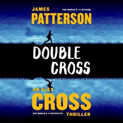 Double Cross (Alex Cross) Cover Image