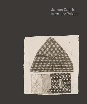 James Castle: Memory Palace Cover Image