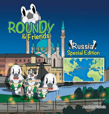 Roundy and Friends - Russia: Soccertowns Book Series Cover Image