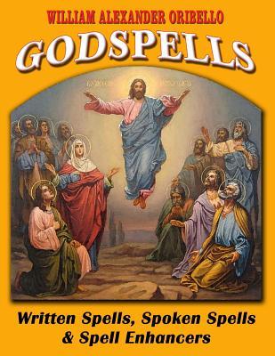 Godspells: Written Spells, Spoken Spells and Spell Enhancers Cover Image