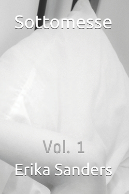 Sottomesse: Vol. 1 Cover Image