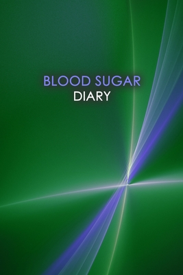 Blood Sugar Diary: Professional Glucose Monitoring - 2 Year Diary - Daily Record of your Blood Sugar Levels (before & after meals + bedti Cover Image