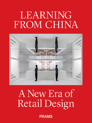 Learning from China: A New Era of Retail Design Cover Image