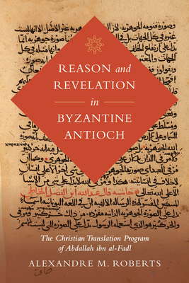 Cover for Reason and Revelation in Byzantine Antioch