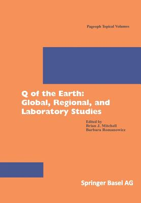 Q of the Earth: Global, Regional, and Laboratory Studies (Pageoph Topical Volumes) Cover Image