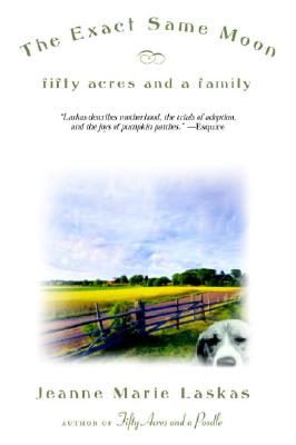 The Exact Same Moon: Fifty Acres and a Family Cover Image
