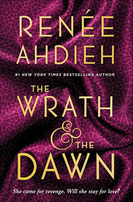 Cover for The Wrath and the Dawn