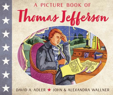 Cover for A Picture Book of Thomas Jefferson (Picture Book Biography)