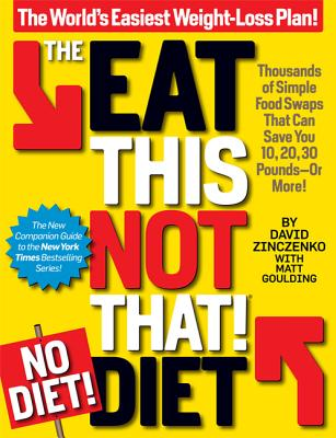 The Eat This, Not That! No-Diet Diet Cover