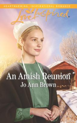 An Amish Reunion (Love Inspired) Cover Image