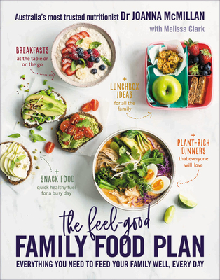 The Feel-Good Family Food Plan: Everything you need to feed your family well, every day cover
