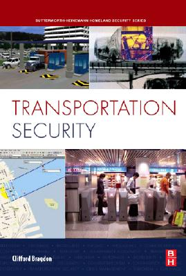 Transportation Security (Butterworth-Heinemann Homeland Security) Cover Image