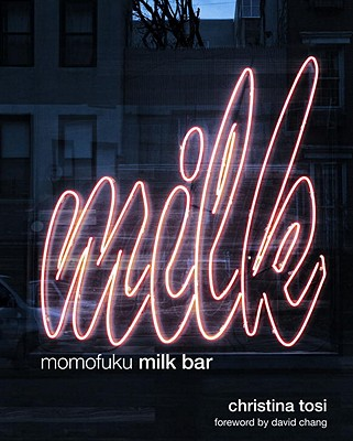 Momofuku Milk Bar: A Cookbook Cover Image