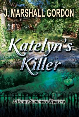 Cover for Katelyn's Killer (Penny Summers Mystery #1)