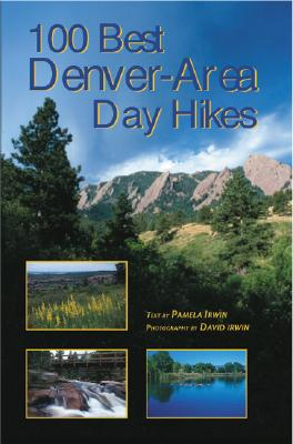 100 Best Denver Area Day Hikes Cover Image