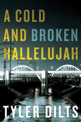 A Cold and Broken Hallelujah (Long Beach Homicide #3) Cover Image