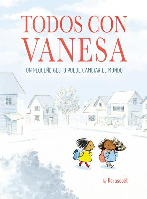Todos con Vanesa / I Walk with Vanesa: A Story About a Simple Act of Kindness Cover Image