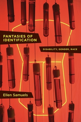 Fantasies of Identification: Disability, Gender, Race (Cultural Front) Cover Image