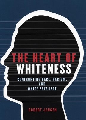 The Heart of Whiteness Cover