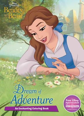 Disney Princess Beauty And The Beast Dream Of Adventure An Enchanting Coloring Book Cover Image