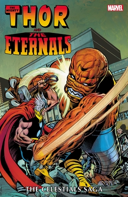 Thor and the Eternals: The Celestials Saga Cover Image