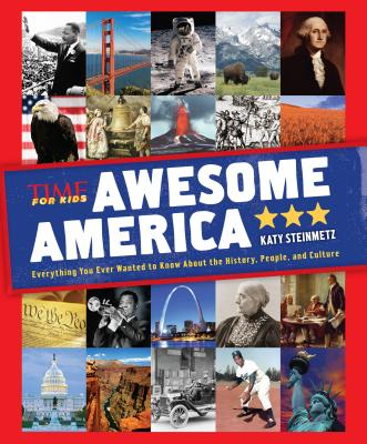 Awesome America by Time for Kids Magazine