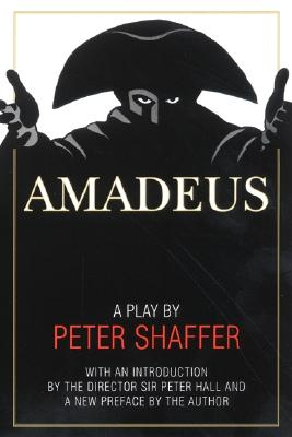 Amadeus: A Play by Peter Shaffer Cover Image