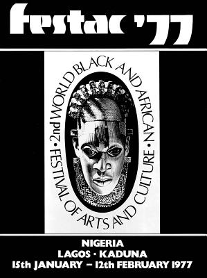 Festac ´77: 2nd World Black and African Festival of Arts and Culture Cover Image