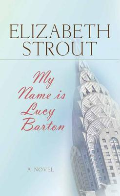 My Name Is Lucy Barton Cover Image