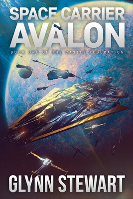 Space Carrier Avalon: Castle Federation Book 1 Cover Image