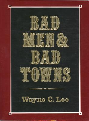 Bad Men & Bad Towns (Nebraska) Cover Image