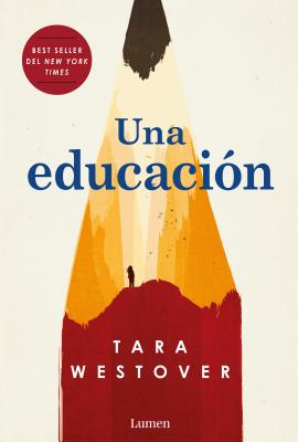 Una educación / Educated: A Memoir Cover Image
