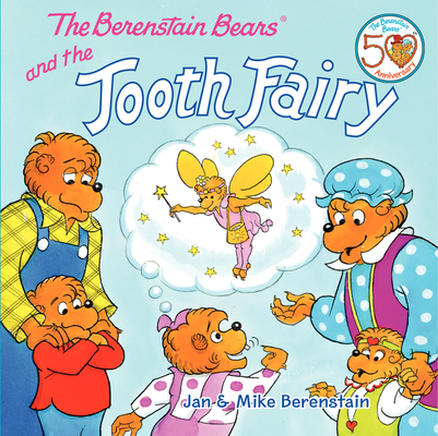 The Berenstain Bears and the Tooth Fairy Cover