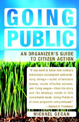 Going Public: An Organizer's Guide to Citizen Action Cover Image