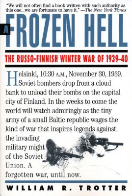 A Frozen Hell: The Russo-Finnish Winter War of 1939-1940 Cover Image