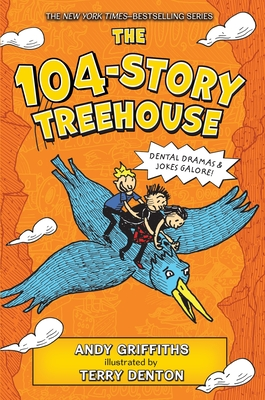 The 104-Story Treehouse: Dental Dramas & Jokes Galore! (The Treehouse Books #8) Cover Image