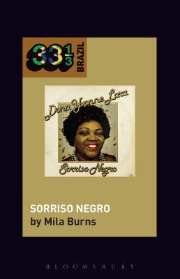 Dona Ivone Lara's Sorriso Negro (33 1/3 Brazil) Cover Image